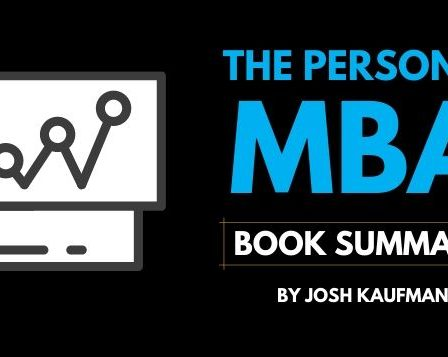 The Personal MBA Book Summary, Josh Kaufman book