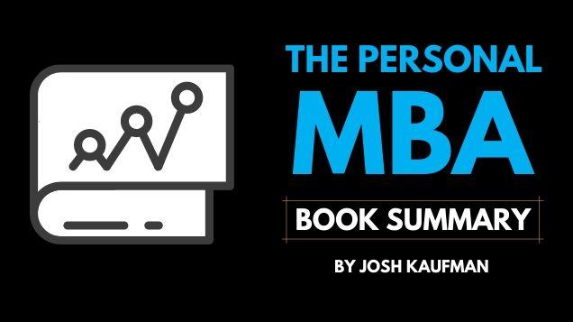 The Personal MBA Book Summary, Josh Kaufman book