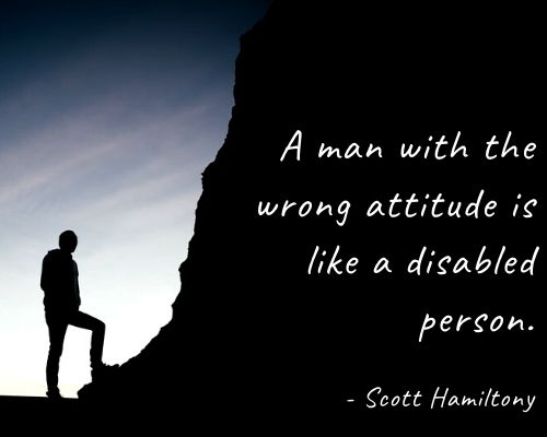 Top 40 Bad Attitude Quotes And Sayings On The Negative Outlook