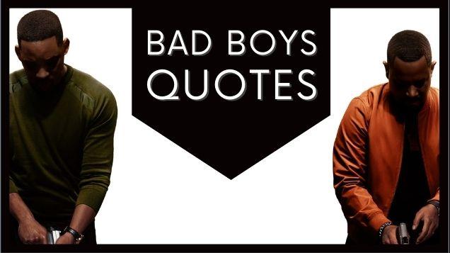 bad boys quotes