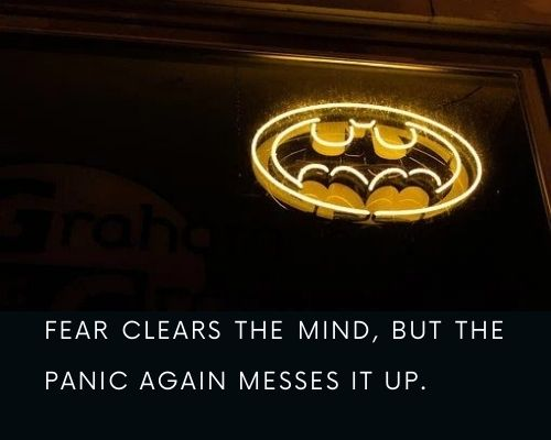 Batman Quotes on Fear