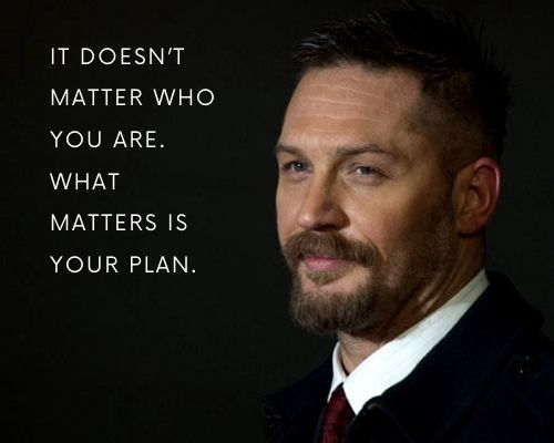 Tom Hardy Quotes About Life