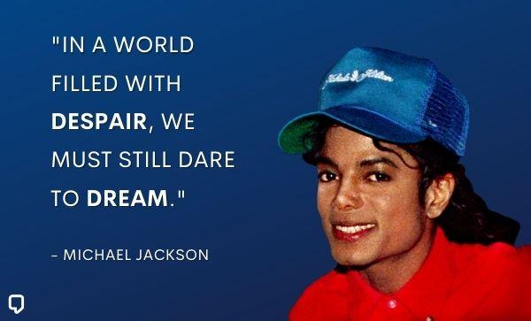 michael jackson quotes about dream