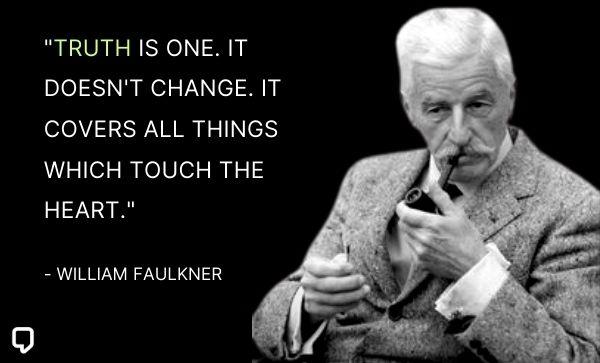 william faulkner quotes about truth