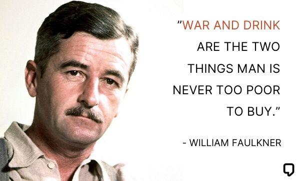 william faulkner quotes on war