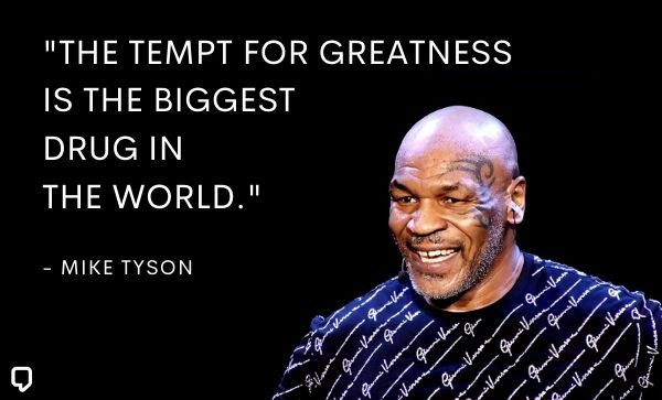 Mike Tyson Inspirational Quotes