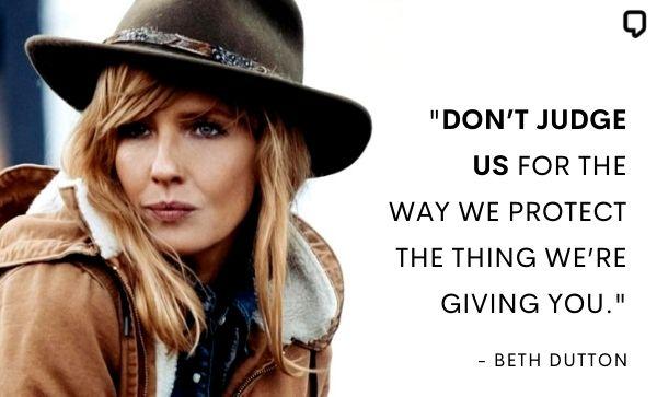 Beth Dutton Sayings