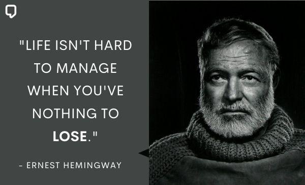 Hemingway quotes on life
