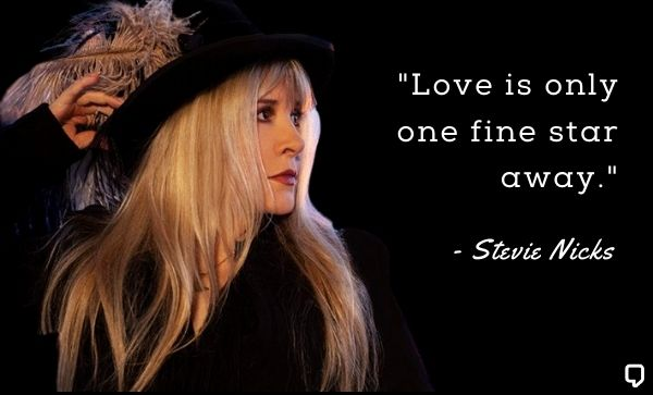 stevie nicks quotes about love
