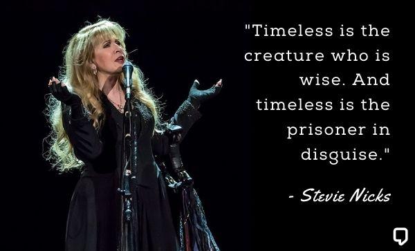 Stevie Nicks Inspirational Quotes