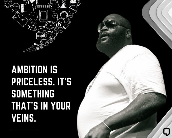 Rick Ross Quotes About Success