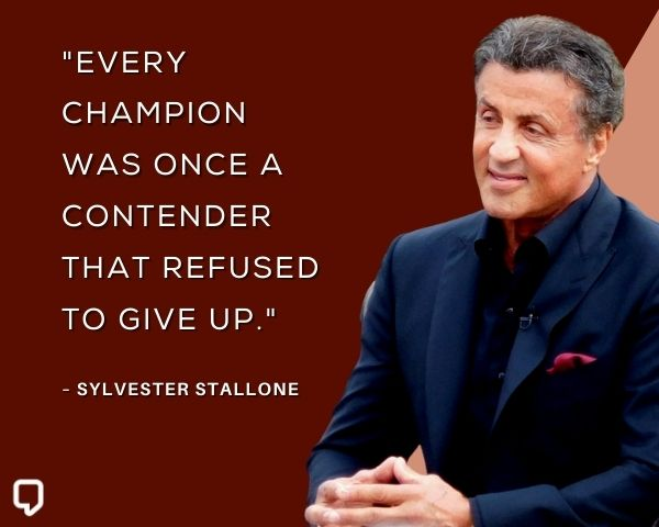 Sylvester Stallone Motivational Quotes