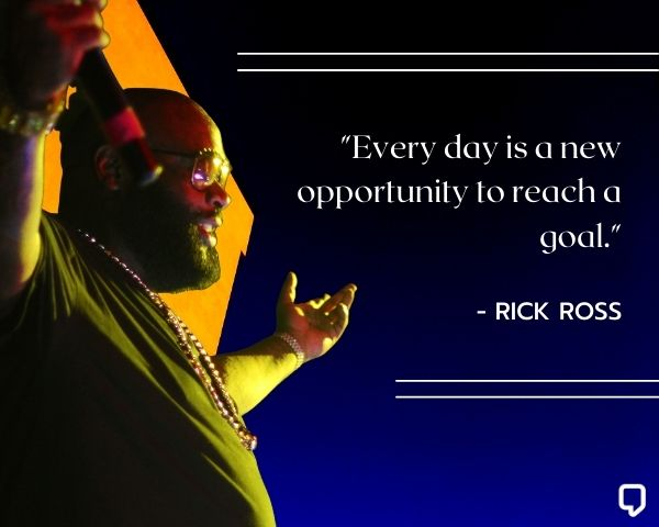 Rick Ross Motivational Quotes