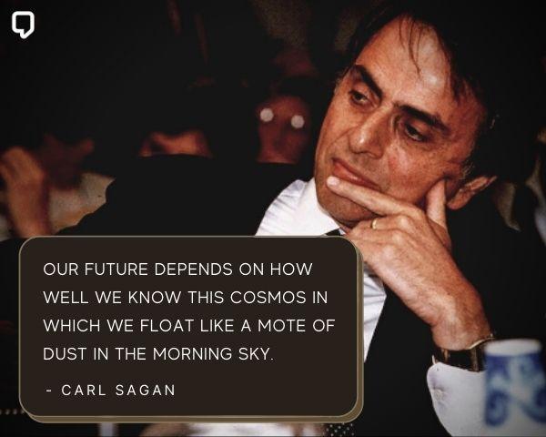 Carl Sagan Cosmos Quotes