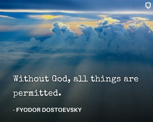 Dostoevsky Quotes on God