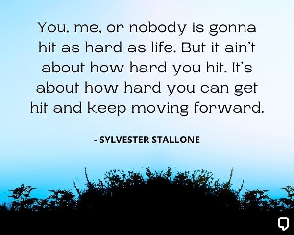 Sylvester Stallone Quotes About Life