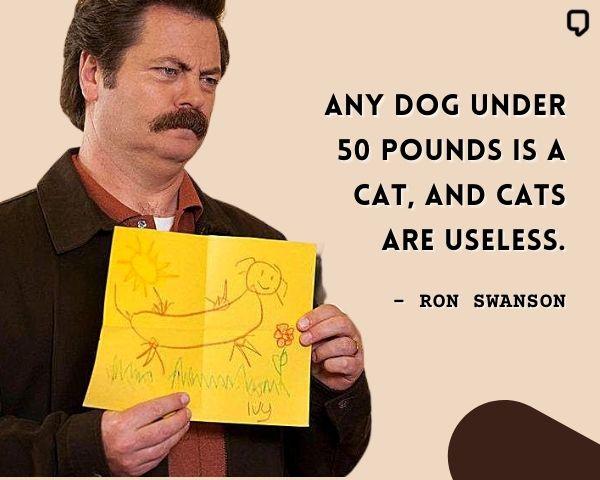 Ron Swanson Dog Quote