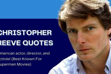 Quotes By Christopher Reeve