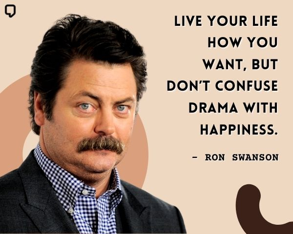 Ron Swanson Inspirational Quotes