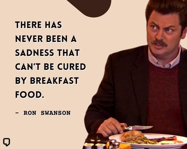 Ron Swanson Breakfast Quotes