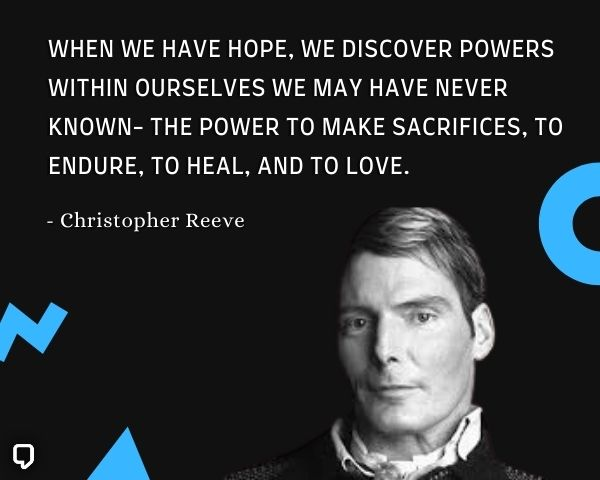 Christopher Reeve Hope Quotes